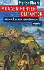 Muggen mensen olifanten - Marion Bloem (ISBN 9789029568005)