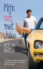 Mijn reis met Jake - Morgan Matson (ISBN 9789026135460)