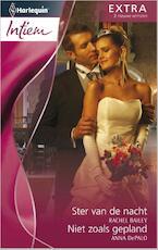 Ster van de nacht ; Niet zoals gepland - Rachel Bailey (ISBN 9789461708700)