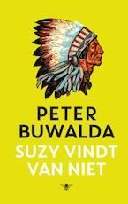 Suzy vindt van niet - Peter Buwalda