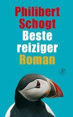 Beste reiziger - Philibert Schogt (ISBN 9789029577151)