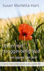 Leven met hooggevoeligheid - Susan Marletta-Hart (ISBN 9789025971106)
