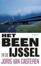 Het been in de IJssel - Joris Van Casteren (ISBN 9789044622362)