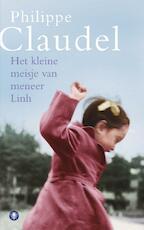 Het kleine meisje van meneer Linh - Philippe Claudel (ISBN 9789023448518)