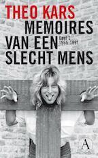 Memoires van een slecht mens / deel 2 1965-1991 - Theo Kars (ISBN 9789025370459)