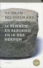 Ik ben rijk en beroemd en ik heb nekpijn - Herman Brusselmans (ISBN 9789044603767)