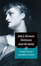Heimwee naar de mens - Joke J. Hermsen (ISBN 9789029576888)