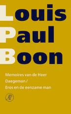Memoires van de Heer Daegeman / Eros en de eenzame man - Louis Paul Boon
