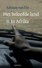 Beloofde land & In Afrika - Adriaan van Dis