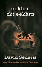 Eekhrn zkt eekhrn - David Sedaris (ISBN 9789048819904)