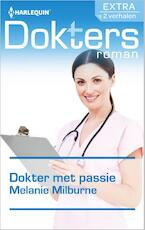 Dokter met passie - Melanie Milburne (ISBN 9789402510966)