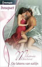 Op lakens van satijn - Melanie Milburne (ISBN 9789461996718)