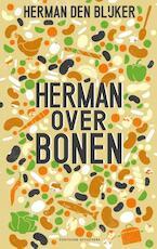 Herman over bonen - Herman den Blijker, Jaap van Rijn (ISBN 9789059566354)