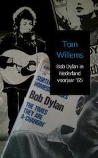 Bob Dylan in Nederland voorjaar '65