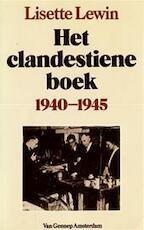 Het clandestiene boek 1940 - 1945 - Lisette Lewin, Krijgsgeschiedenis (ISBN 9789060125502)