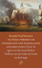 Opkomst en ondergang van Nederlands gouden vloot - R. Prud'homme Van Reine (ISBN 9789029566964)