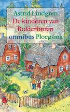 Kinderen van Bolderburen - Astrid Lindgren