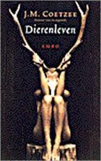 Dierenleven - John Maxwell Coetzee (ISBN 9789026316487)