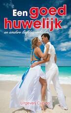 Een goed huwelijk - Anita Verkerk