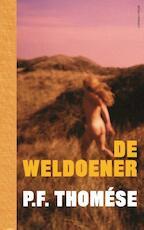 De weldoener - P.F. Thomése (ISBN 9789025446628)