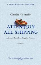 Attention All Shipping - Charlie Connelly (ISBN 9780349116037)