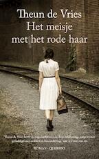Het meisje met het rode haar - Theun de Vries (ISBN 9789021401171)