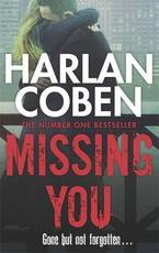 Missing You - Harlan Coben (ISBN 9781409103974)
