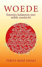 Woede - Thich Nhat Hanh, Nhat Hanh (ISBN 9789025904944)