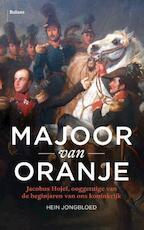 Majoor van Oranje - Hein Jongbloed (ISBN 9789460030871)