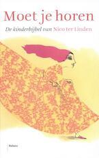 Moet je horen - Nico Ter Linden (ISBN 9789460030918)