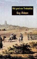 Het goud van Timboektoe - Guy Didelez