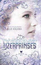 De IJzerprinses - Julie Kagawa (ISBN 9789402706406)