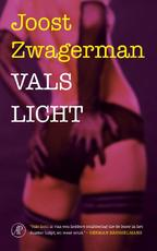Vals licht - Joost Zwagerman (ISBN 9789029506274)