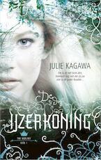 De IJzerkoning - Julie Kagawa (ISBN 9789402750362)