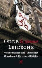Oude en nieuwe Leidsche - Unknown (ISBN 9789029571708)