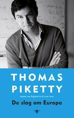 Slag om Europa - Thomas Piketty (ISBN 9789023496359)