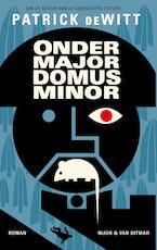 Ondermajordomus Minor - Patrick DeWitt (ISBN 9789038800998)