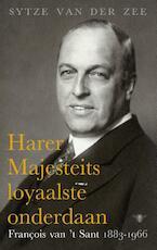 Harer Majesteits loyaalste onderdaan - Sytze van der Zee (ISBN 9789023496854)