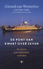 De pont van kwart over zeven - Gerard van Westerloo (ISBN 9789023488675)