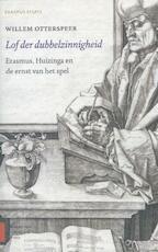 Lof der dubbelzinnigheid - Willem Otterspeer (ISBN 9789462982376)