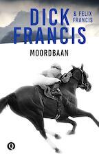 Moordbaan - Dick Francis (ISBN 9789021402628)
