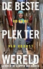 De beste plek ter wereld - Roanne van Voorst (ISBN 9789492037329)