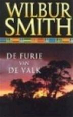 De furie van de valk - Wilbur Smith, Joke Westerweel-ybema (ISBN 9789022509425)