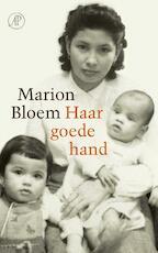 Haar goede hand - Marion Bloem (ISBN 9789029505185)