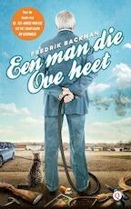Een man die Ove heet - Fredrik Backman (ISBN 9789021401942)