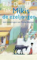 Mikis de ezeljongen - Bibi Dumon Tak (ISBN 9789045111865)