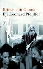 Brieven uit Genua - Ilja Leonard Pfeijffer (ISBN 9789029592741)