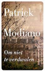 Om niet te verdwalen - Patrick Modiano (ISBN 9789021403212)