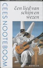 Een lied van schijn en wezen - Cees Nooteboom (ISBN 9789029531412)