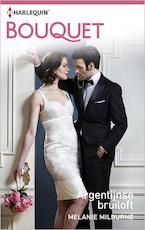 Argentijnse bruiloft - Melanie Milburne (ISBN 9789402522181)